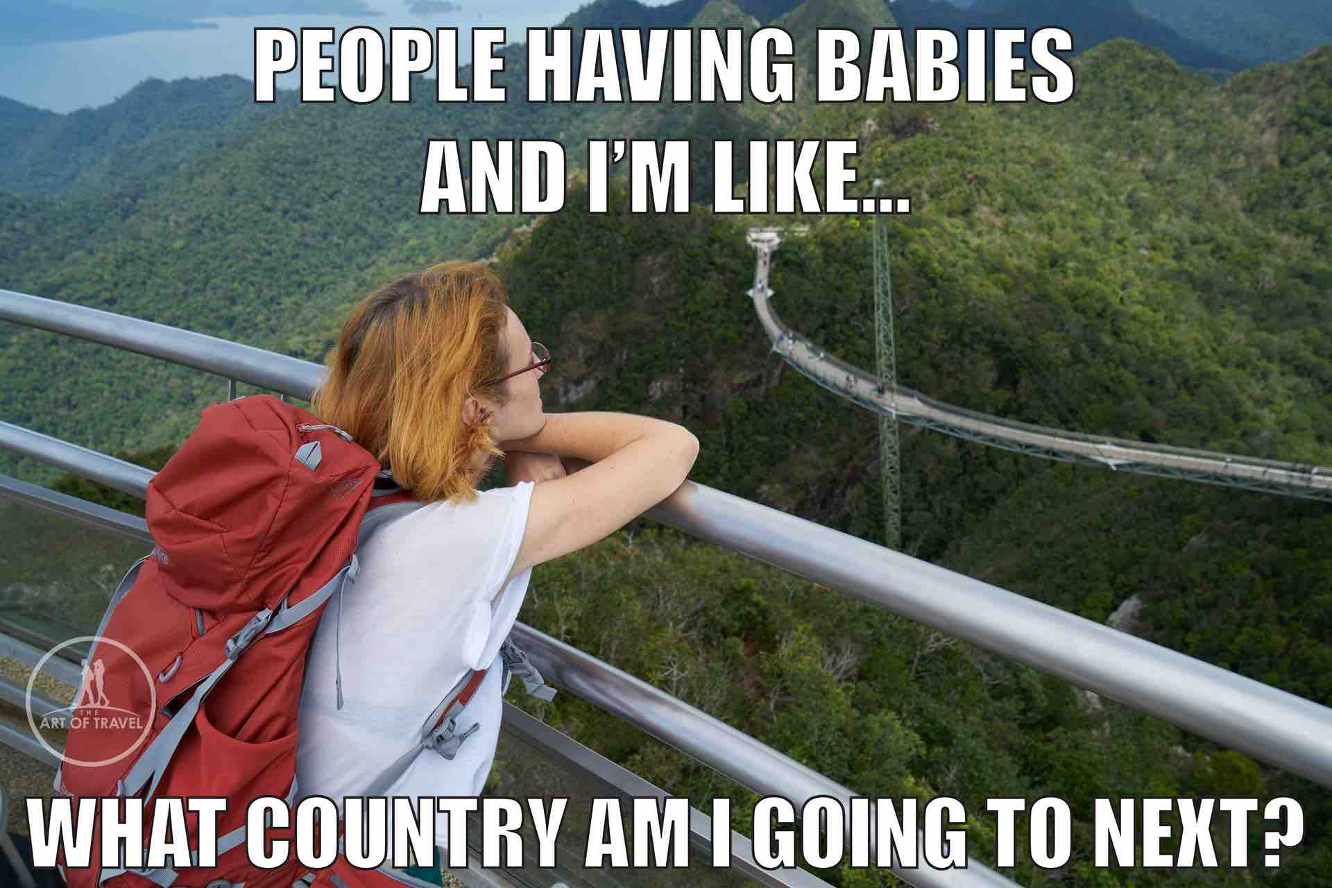People having babies and I am like which country I am going to next_AOT